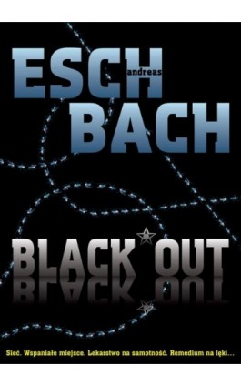 Black Out - Andreas Eschbach - Ebook - 978-83-7686-242-2