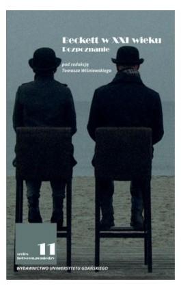 Beckett w XXI wieku Rozpoznanie - Ebook - 978-83-7865-679-1