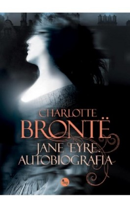Jane Eyre Autobiografia - Charlotte Brontë - Ebook - 978-83-7779-156-1