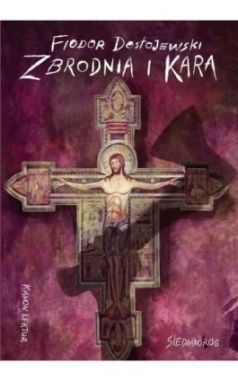 Zbrodnia i kara - Fiodor Dostojewski - Ebook - 978-83-7791-984-2