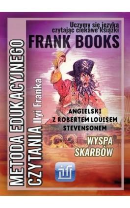 Wyspa skarbów. Angielski z Robertem Louisem Stevensonem - Robert Louis Stevenson - Ebook - 978-83-65537-12-6