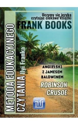 Robinson Crusoe. Dla dzieci. Angielski z Jamesem Baldwinem - James Baldwin - Ebook - 978-83-65537-10-2
