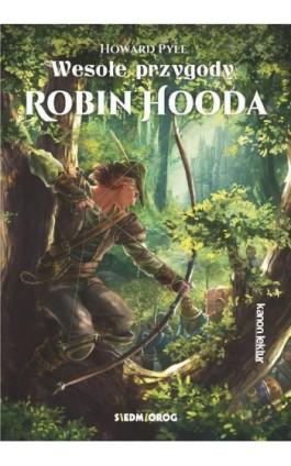 Wesołe przygody Robin Hooda - Howard Pyle - Ebook - 978-83-7791-991-0