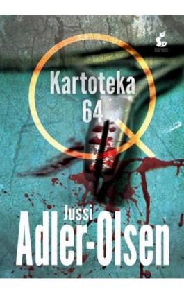 Kartoteka 64 - Jussi Adler-Olsen - Ebook - 978-83-8110-537-8