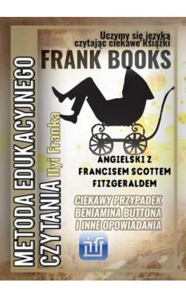 Ciekawy przypadek Beniamina Buttona i inne opowiadania. Angielski z Francisem Scottem Fitzgeraldem - Francis Scott Fitzgerald - Ebook - 978-83-65537-03-4