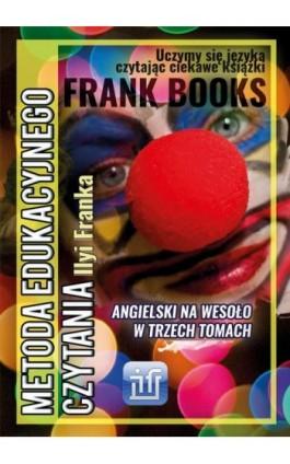 Angielski na wesoło w trzech tomach - Ilya Frank - Ebook - 978-83-65537-08-9