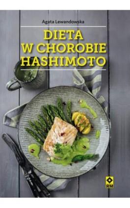 Dieta w chorobie Hashimoto - Agata Lewandowska - Ebook - 978-83-7773-855-9