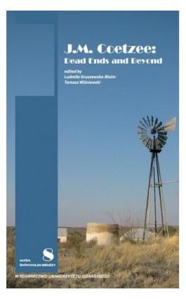 J.M. Coetzee: Dead Ends and Beyond - Ebook - 978-83-7865-680-7
