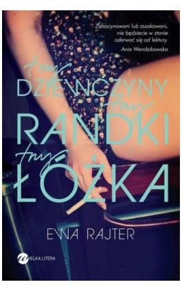 Trzy dziewczyny, trzy randki, trzy łóżka - Ewa Rajter - Ebook - 978-83-64142-10-9