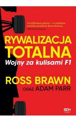 Rywalizacja totalna. Wojny za kulisami F1 - Adam Parr - Ebook - 978-83-8129-077-7