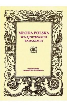 Młoda Polska w najnowszych badaniach - Ebook - 978-83-7865-687-6
