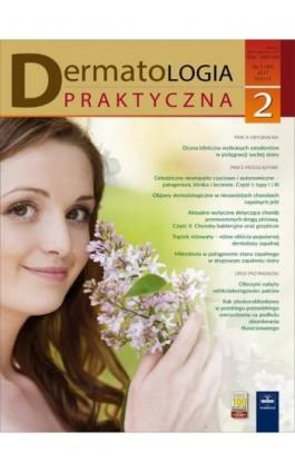Dermatologia Praktyczna 2/2017 - Andrzej Kaszuba - Ebook