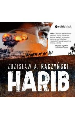 Harib - Zdzisław A. Raczyński - Audiobook - 978-83-283-4631-4