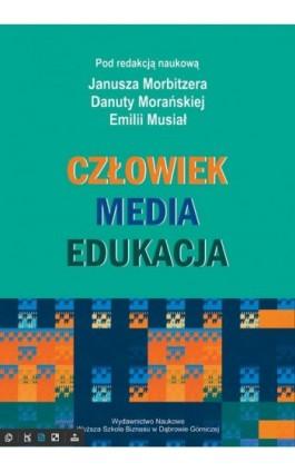Człowiek - Media - Edukacja - Ebook - 978-83-65621-29-0
