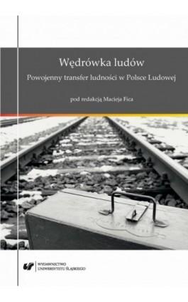 Wędrówka ludów. Powojenny transfer ludności w Polsce Ludowej - Ebook - 978-83-226-3346-5