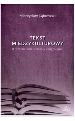 Tekst międzykulturowy - Mieczysław Dąbrowski - Ebook - 978-83-8017-104-6