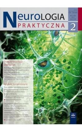 Neurologia Praktyczna 2/2017 - Ebook