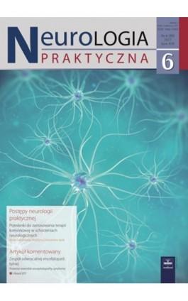 Neurologia Praktyczna 6/2017 - Ebook