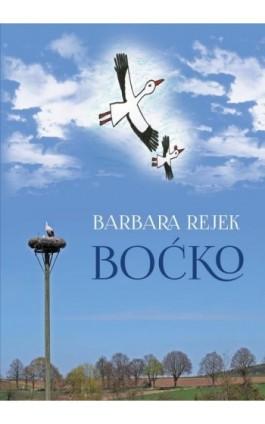 Boćko - Barbara Rejek - Ebook - 978-83-8119-269-9
