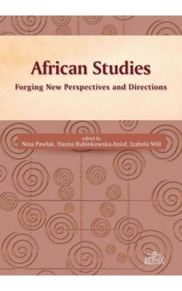African Studies Forging New Perspectives and Directions - Ebook - 978-83-8017-114-5