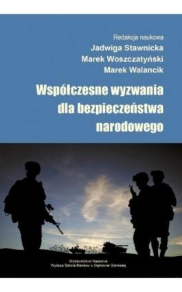 Współczesne wyzwania dla bezpieczeństwa narodowego - Ebook - 978-83-64927-69-0