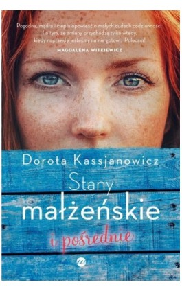 Stany małżeńskie i pośrednie - Dorota Kassjanowicz - Ebook - 978-83-8032-266-0