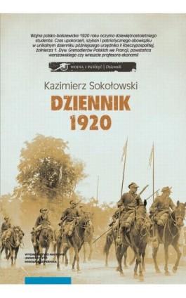 Dziennik 1920 - Kazimierz Sokołowski - Ebook - 978-83-231-4016-0