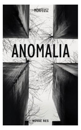 Anomalia - Morfeusz - Ebook - 978-83-8083-921-2