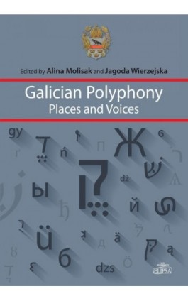 Galician Polyphony Places and Voices - Ebook - 978-83-8017-066-7