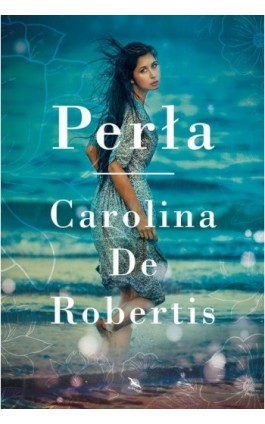 Perła - Carolina de Robertis - Ebook - 978-83-8125-377-2