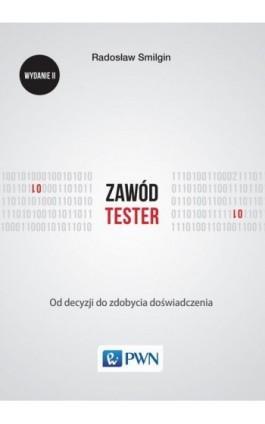Zawód tester - Radosław Smilgin - Ebook - 978-83-01-20007-7
