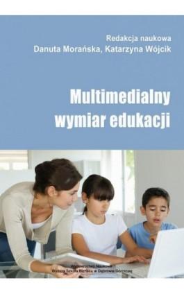 Multimedialny wymiar edukacji - Ebook - 978-83-62897-53-7