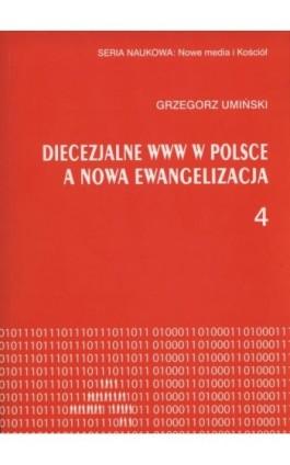 Diecezjalne www w Polsce a nowa ewangelizacja - Grzegorz Umiński - Ebook - 978-83-8017-164-0