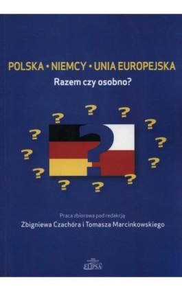 Polska Niemcy Unia Europejska - Ebook - 978-83-8017-162-6