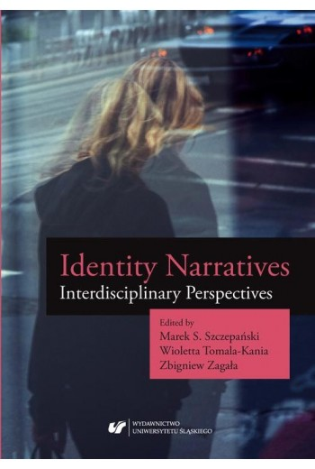 Identity Narratives. Interdisciplinary Perspectives - Ebook - 978-83-226-3154-6
