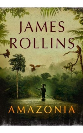 Amazonia - James Rollins - Ebook - 978-83-8125-406-9