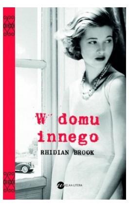 W domu innego - Rhidian Brook - Ebook - 978-83-64142-30-7