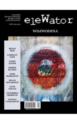 eleWator 24 (2/2018) - Wojwodina - Praca zbiorowa - Ebook