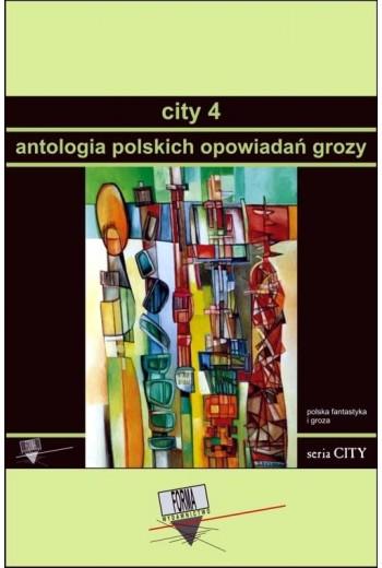 City 4. Antologia polskich opowiadań grozy - Ebook - 978-83-65778-67-3