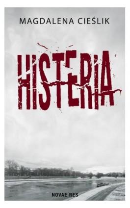Histeria - Magdalena Cieślik - Ebook - 978-83-8083-890-1