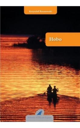 Hobo - Krzysztof Baranowski - Ebook - 978-83-62039-09-8