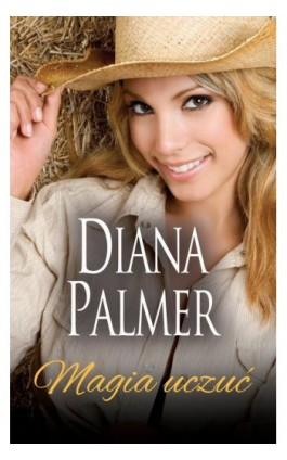 Magia uczuć - Diana Palmer - Ebook - 978-83-276-3728-4