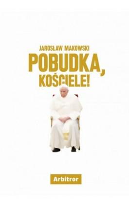 Pobudka, Kościele! - Ebook - 978-83-948331-6-9