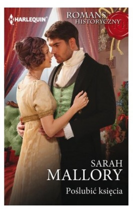 Poślubić księcia - Sarah Mallory - Ebook - 978-83-276-3787-1