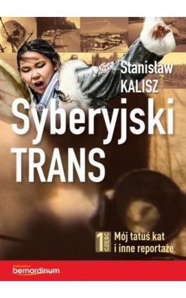 Syberyjski trans - Stanisław Kalisz - Ebook - 978-83-8127-168-4