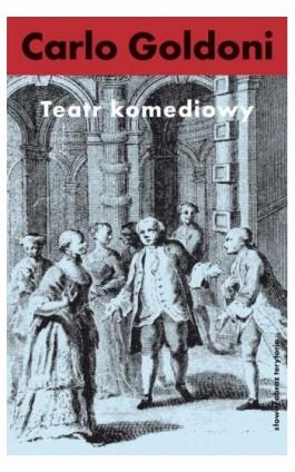 Teatr komediowy - Carlo Goldoni - Ebook - 978-83-7453-361-4