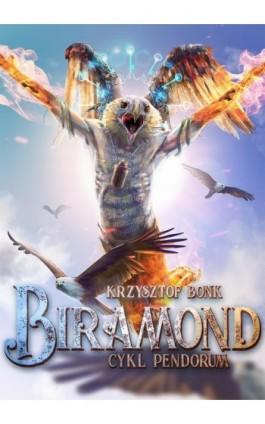 Biramond Cykl Pendorum część IX - Krzysztof Bonk - Ebook - 978-83-7859-978-4