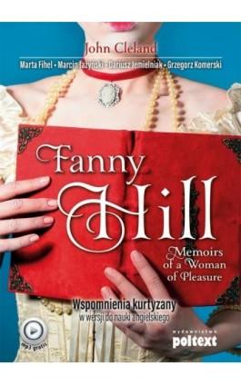 Fanny Hill Memoirs of a Woman of Pleasure. Wspomnienia kurtyzany w wersji do nauki angielskiego - John Cleland - Ebook - 978-83-7561-891-4