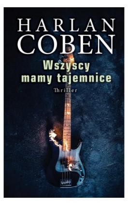 Wszyscy mają tajemnice - Harlan Coben - Ebook - 978-83-8125-411-3