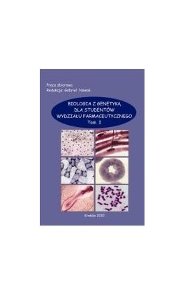 Biologia z genetyką dla studentów wydziału farmaceutycznego, t.1 - Ebook - 978-83-931818-0-3